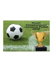 Finala Campionatului raional de fotbal, Căușeni, ediția 2019